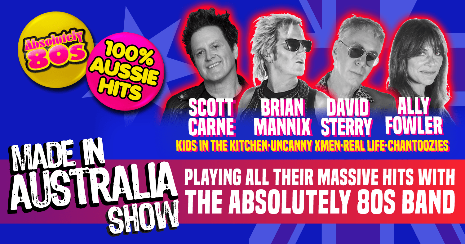 Made in Australia Absolutely 80s show. Scott Carne, Brian Mannix, David Sterry and Ally Fowler